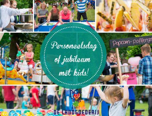 Nieuw concept: Personeelsfeest of jubileum met kids!